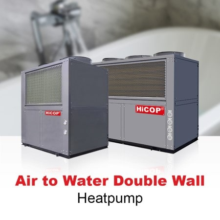 2020 HiCOP Air to Water Double Wall Heatpump (AWD Series) (Custom)-min